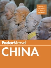 Fodor's China ebook by Kobo.Web.Store.Products.Fields.ContributorFieldViewModel