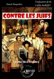 Contre les juifs - édition intégrale ebook by Kobo.Web.Store.Products.Fields.ContributorFieldViewModel