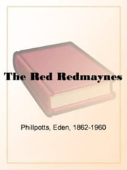 The Red Redmaynes ebook by Eden Phillpotts