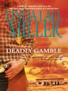 Deadly Gamble (A Mojo Sheepshanks Novel, Book 1) ebook by Linda Lael Miller