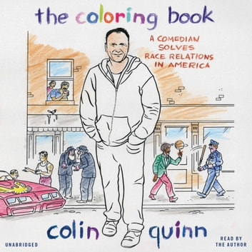 The Coloring Book Audiobook By Colin Quinn