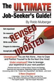 The Ultimate Job Seeker's Guide: Second Edition ebook by Robb Mulberger
