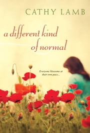 A Different Kind of Normal ebook by Cathy Lamb