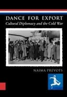 Dance for Export ebook by Naima Prevots