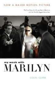 My Week with Marilyn ebook by Colin Clark