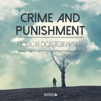 Crime and Punishment audiobook by Fjodor Dostojewskis