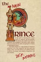 The New Prince ebook by Dick Morris