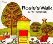 Rosie's Walk - with audio recording ebook by Pat Hutchins, Pat Hutchins