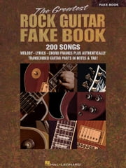 The Greatest Rock Guitar Fake Book (Songbook) ebook by Hal Leonard Corp.