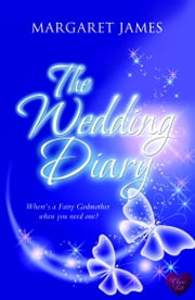 The Wedding Diary (Choc Lit) ebook by Margaret James