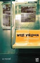West Virginia ebook by Joe Halstead