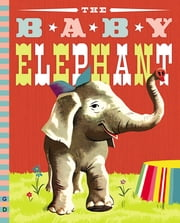 The Baby Elephant ebook by Benjamin Brewster,Peter Burchard