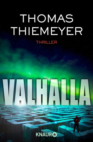 Valhalla - Thriller ebook by Thomas Thiemeyer