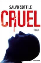 Cruel eBook by Salvo Sottile