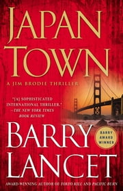 Japantown - A Thriller ebook by Barry Lancet