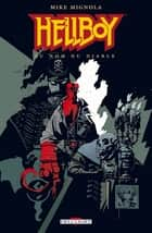 Hellboy T02 - Au nom du diable ebook by Mike Mignola