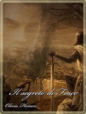 Il segreto di Fosco ebook by Olivia Hessen