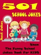 Jokes School Jokes: 501 School Jokes ebook by Sham