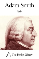 Works of Adam Smith ebook by Adam Smith