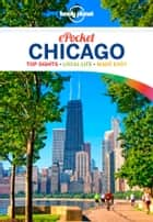 Lonely Planet Pocket Chicago ebook by Lonely Planet, Karla Zimmerman