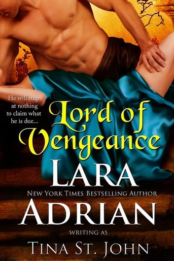 Lord of Vengeance ebook by Lara Adrian