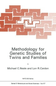 Methodology for Genetic Studies of Twins and Families ebook by Michael Neale,Lon Cardon