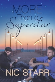 More Than a Superstar ebook by Nic Starr