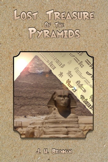 EgyptQuest - The Lost Treasure of The Pyramids - An Adventure Game Book ebook by Herbie Brennan