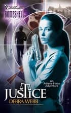 Justice ebook by Debra Webb