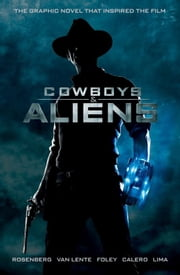 Cowboys and Aliens ebook by Scott Mitchell Rosenberg