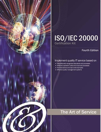ISO/IEC 20000 Foundation Complete Certification Kit - Study Guide Book and Online Course - Fourth Edition ebook by Ivanka Menken