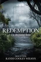 Redemption ebook by Randi Cooley Wilson