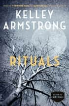 Rituals - The Cainsville Series ekitaplar by Kelley Armstrong