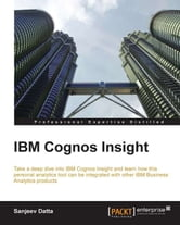 IBM Cognos Insight ebook by Sanjeev Datta