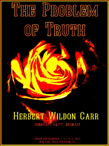 The Problem of Truth ebook by Herbert Wildon Carr