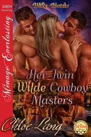 Her Twin Wilde Cowboy Masters ebook by Chloe Lang