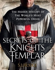 Secrets of the Knights Templar - A Chronicle 1129-1312 ebook by Susie Hodge