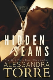 Hidden Seams ebook by Alessandra Torre