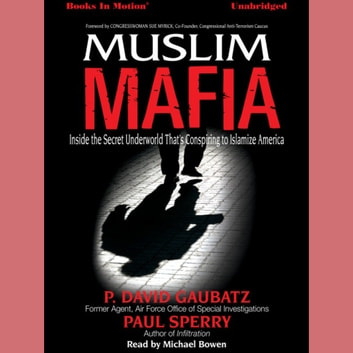 Muslim Mafia audiobook by P. David Gaubatz & Paul Sperry