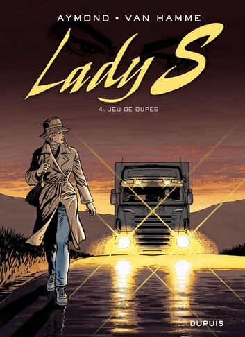 Lady S. - tome 4 - Jeu de dupes ebook by Jean Van Hamme