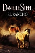 El rancho ebook by Danielle Steel