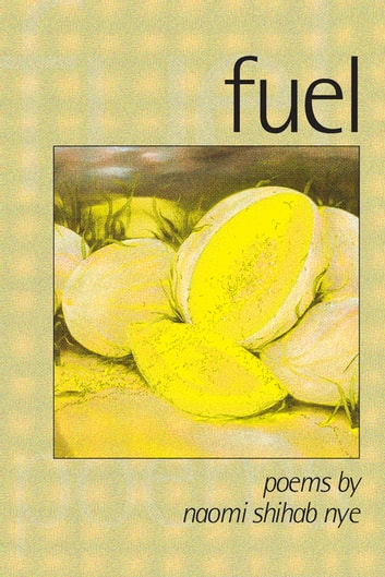 Fuel ebook by Naomi Shihab Nye