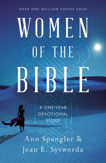 Women of the Bible - A One-Year Devotional Study ebook by Ann Spangler,Jean E. Syswerda