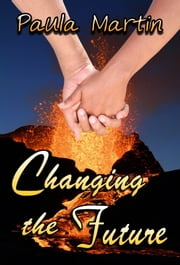 Changing the Future ebook by Paula Martin