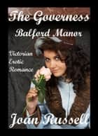 The Governess: Balford Manor ebook by Joan Russell