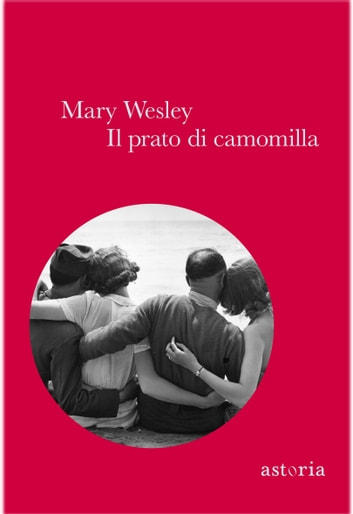 Il prato di camomilla ebook by Mary Wesley