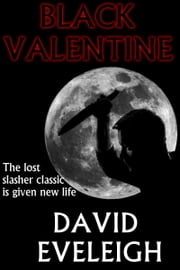 Black Valentine ebook by David Eveleigh