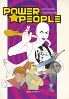 Power People - Tomorrow Never Knows ebook by Marcelo Campos, Octavio Carriello, Pietro Antognioni