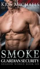 Smoke ebooks by Kris Michaels