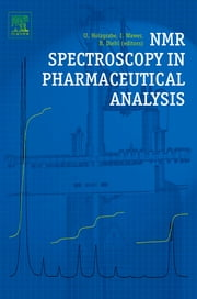 NMR Spectroscopy in Pharmaceutical Analysis ebook by Iwona Wawer,Bernd Diehl,Ulrike Holzgrabe